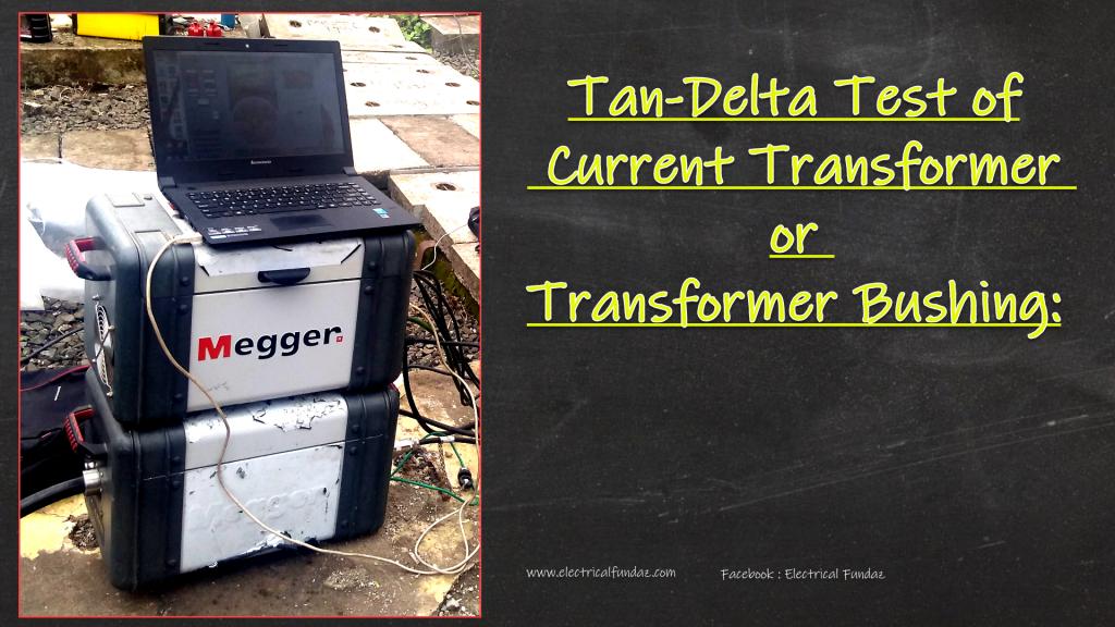 Tan Delta Testing Of Ct Bushing