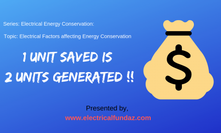 Electrical factors affecting Electrical Energy Conservation