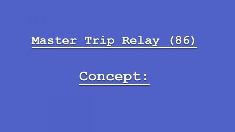 Master Trip Relay (86) Concept in Power System Explained in Detail